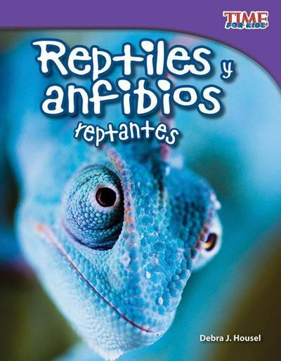 Reptiles y Anfibios Reptantes (Slithering Reptiles and Amphibians) (Spanish Version) (Fluent)
