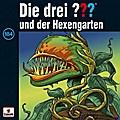 Die drei ??? 184 und der Hexengarten (drei Fragezeichen) CD
