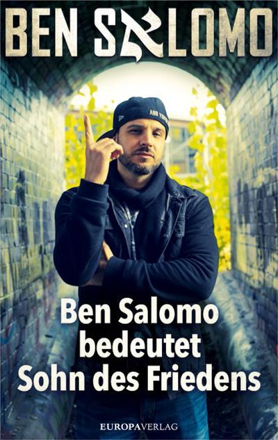 Ben Salomo bedeutet Sohn des Friedens; Deutsch