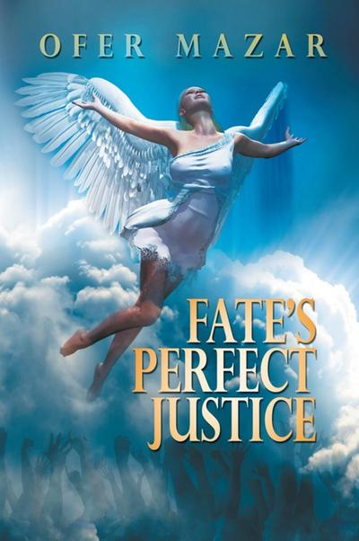 Fate's Perfect Justice