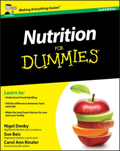 Nutrition For Dummies, 2nd UK Edition