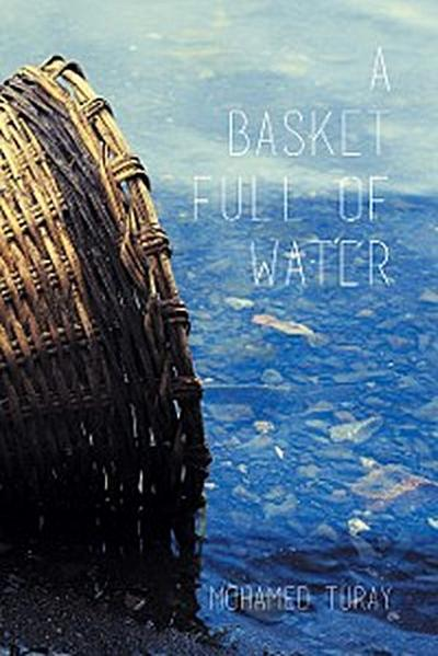 A Basket Full of Water