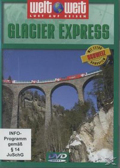 Weltweit: Glacier Express