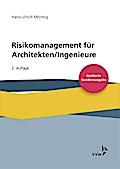 Risikomanagement für Architekten / Ingenieure
