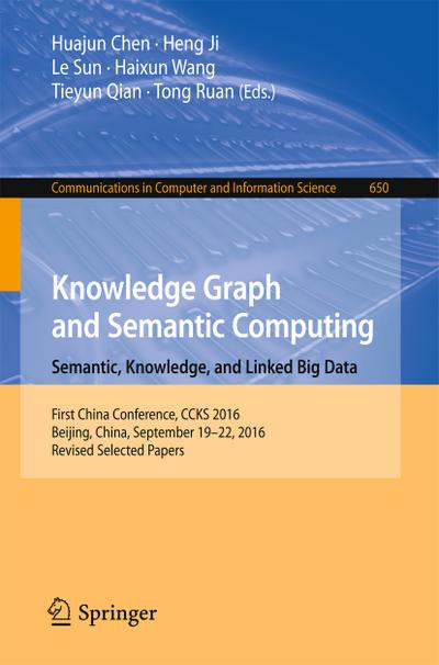 Knowledge Graph and Semantic Computing: Semantic, Knowledge, and Linked Big Data