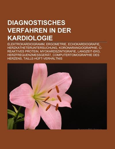 Diagnostisches Verfahren in der Kardiologie