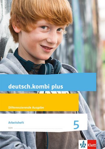 deutsch.kombi plus. Arbeitsheft 6. Schuljahr. Allgemeine Ausgabe.