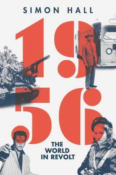 1956: The World in Revolt