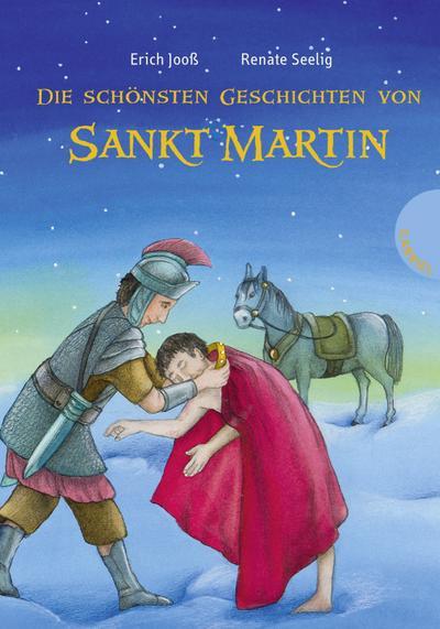 Die schönsten Geschichten von Sankt Martin   ; Ill. v. Seelig, Renate; Deutsch; it farbigen Illustrationen -
