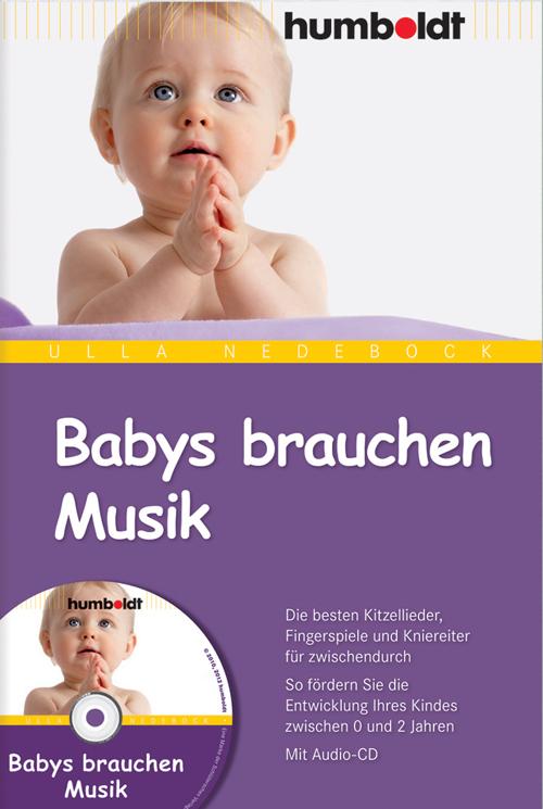 Babys brauchen Musik Ulla Nedebock