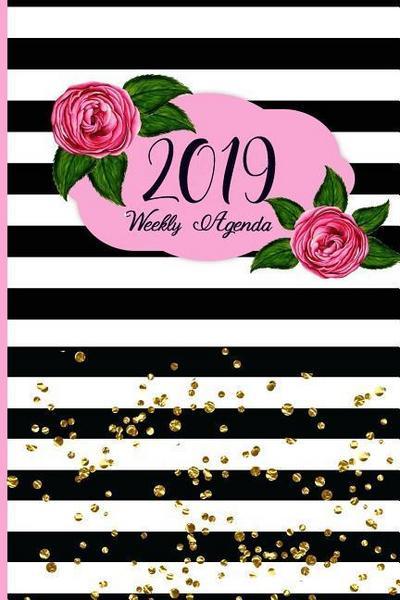 2019 Weekly Agenda: Weekly Planner 2019