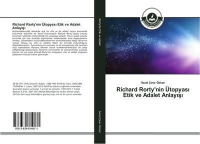 Richard Rorty'nin Ütopyasi Etik ve Adalet Anlayisi