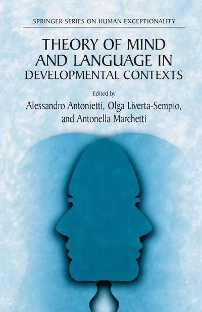Theory of Mind and Language in Developmental Contexts