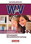 Wirtschaft für Fachoberschulen und Höhere Berufsfachschulen - W plus V - FOS Hessen/FOS und HBFS Rheinland-Pfalz