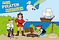 Mein Piraten Malbuch; Malbücher und -blöcke; Ill. v. Matthies, Don-Oliver/Beurenmeister, Corina; Deutsch
