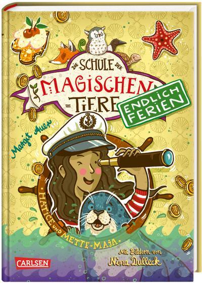 Die Schule der magischen Tiere - Endlich Ferien 6: Hatice und Mette-Maja