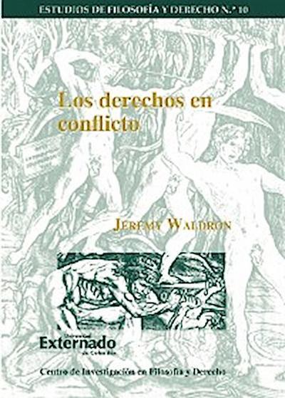 Los derechos en conflicto