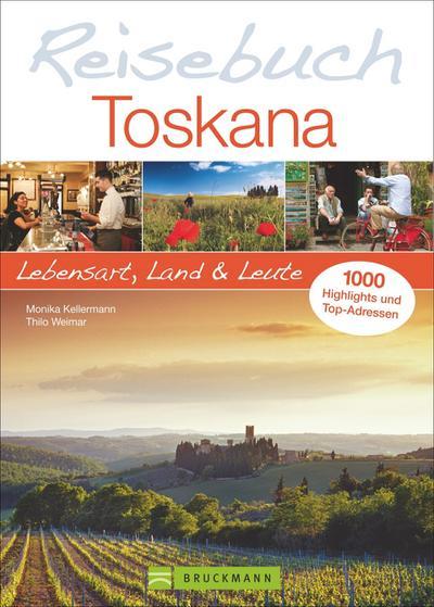 Reisebuch Toskana; Lebensart, Land und Leute   ; Deutsch