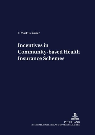 Incentives in Community-based Health Insurance Schemes