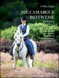 Die Camargue-Reitweise. Working Equitation: T ...