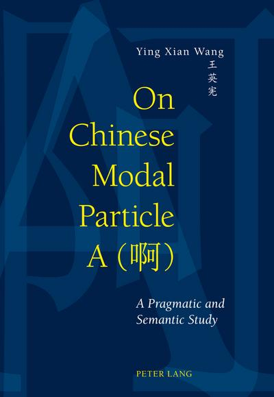 On Chinese Modal Particle A (<U21834>)