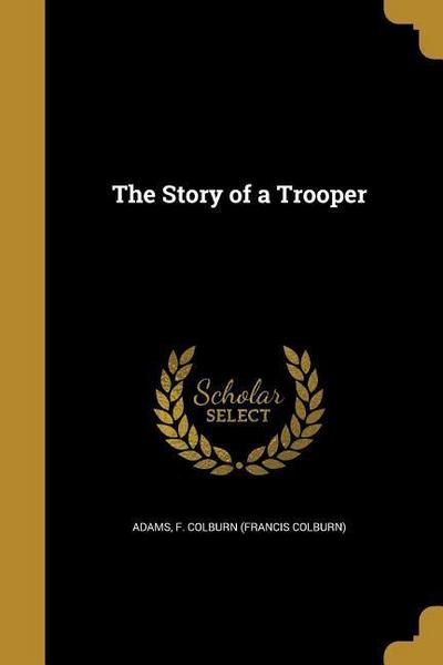 STORY OF A TROOPER