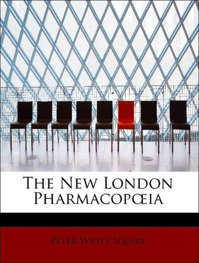 The New London Pharmacopoeia