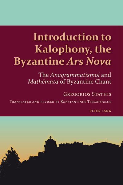 Introduction to Kalophony, the Byzantine Ars Nova