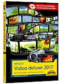 MAGIX Video deluxe 2017 - Das Buch zur Softwa ...