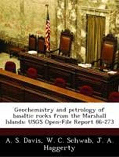 Davis, A: Geochemistry and petrology of basaltic rocks from