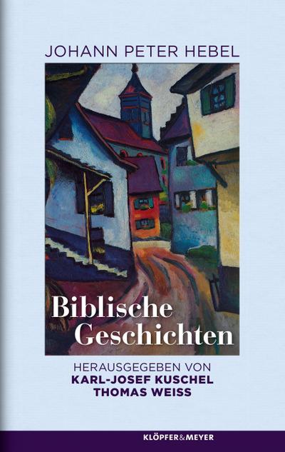 Biblische Geschichten; Hrsg. v. Kuschel, Karl-Josef/Weiß, Thomas; Deutsch