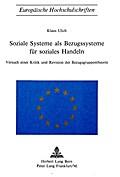 Soziale Systeme als Bezugssysteme für soziales Handeln