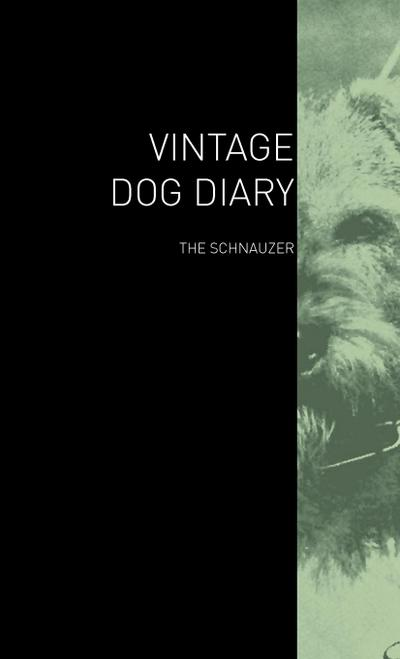 The Vintage Dog Diary - The Schnauzer
