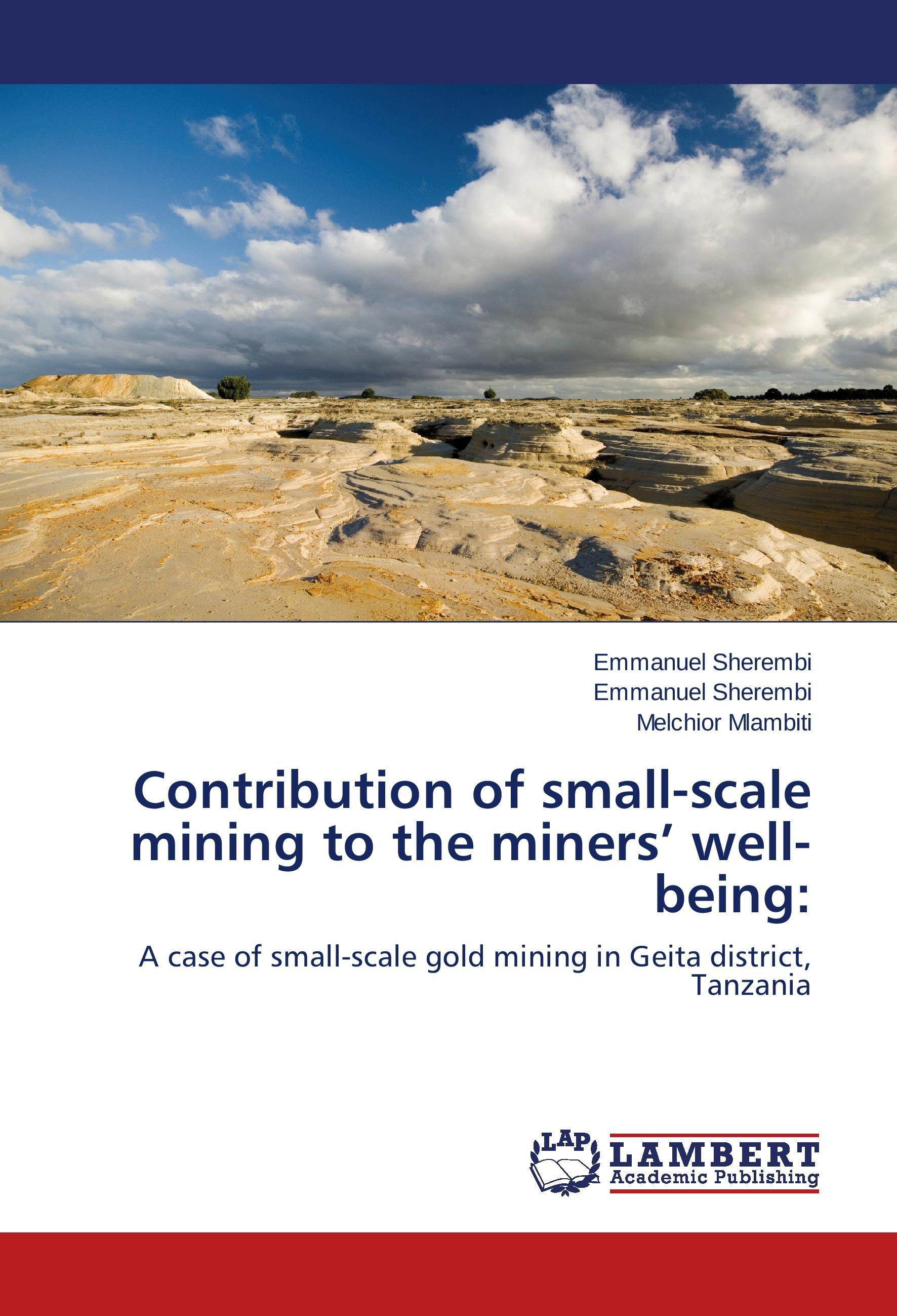 Contribution of small-scale mining to the miners' well-being ... 9783659643712