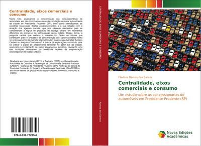 Centralidade, eixos comerciais e consumo