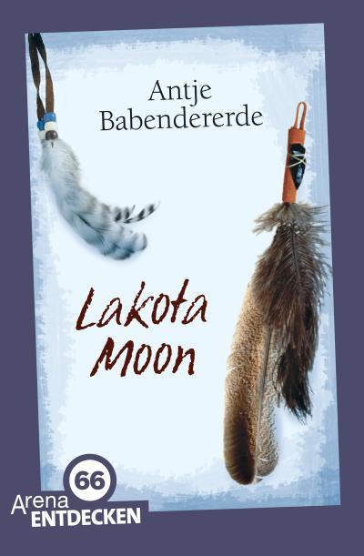 Lakota Moon; Limitierte Jubiläumsausgabe; Deutsch