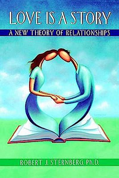 Love Is a Story: A New Theory of Relationships