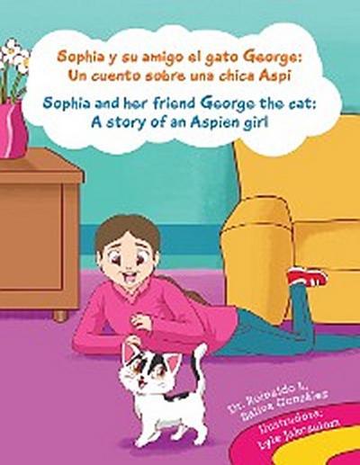 Sophia Y Su Amigo El Gato George/ Sophia and Her Friend George the Cat