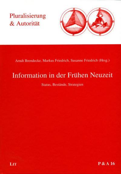 Information in der Frühen Neuzeit
