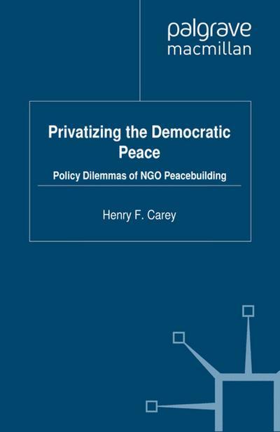 Privatizing the Democratic Peace