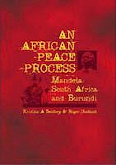 An African Process: Mandela, South Africa, and Burundi