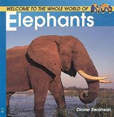 Welcome to the World of Elephants