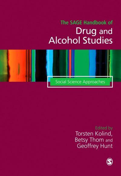 The SAGE Handbook of Drug & Alcohol Studies
