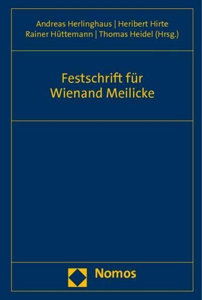 Festschrift für Wienand Meilicke