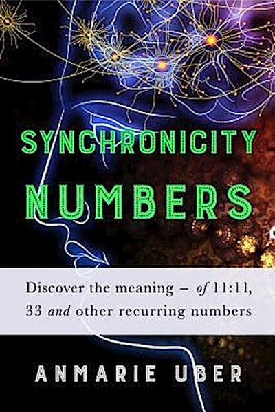 Synchronicity Numbers: Discover the meaning of 11