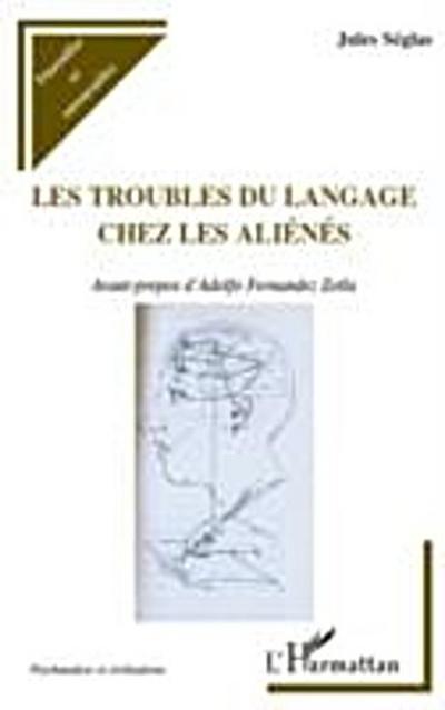 Troubles du langage chez les alienes Les