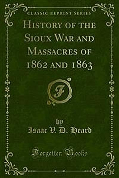 History of the Sioux War