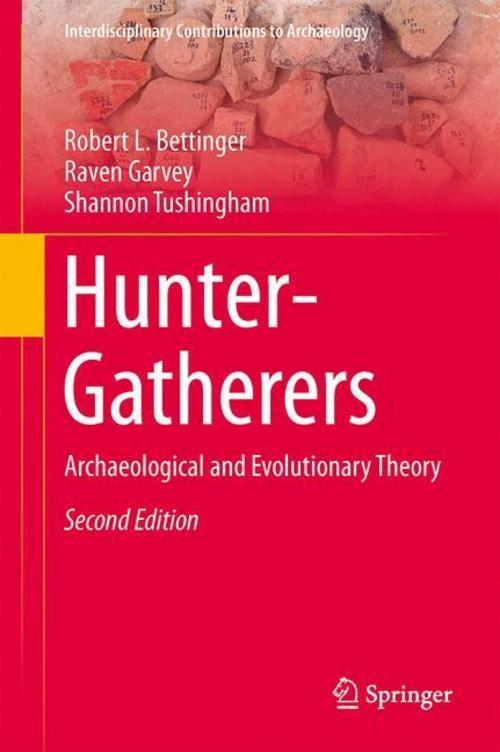 Hunter-Gatherers | Robert L. Bettinger |  9781489975805