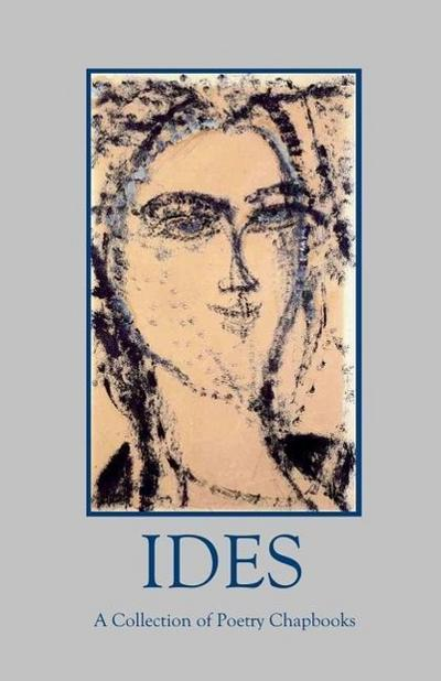 Ides: A Collection of Poetry Chapbooks