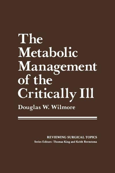 Metabolic Management of the Critically Ill